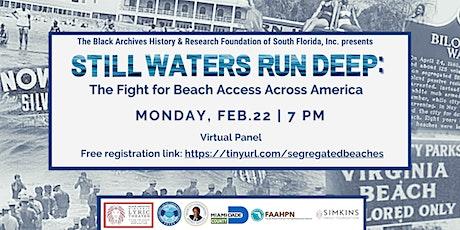 Still Waters Run Deep:  The Fight for Black Beach Access Across America tickets