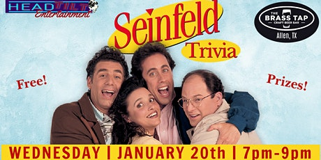 Seinfeld Trivia at The Brass Tap - Allen tickets