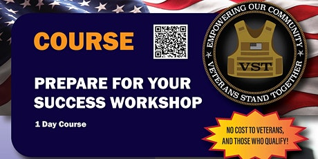 VETERANS-Prepare For Your Success Workshop! tickets