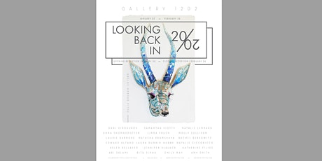 "Opening Reception for ""Looking Back in 20/20"" tickets"