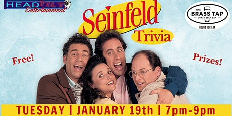Seinfeld Trivia at The Brass Tap Round Rock tickets