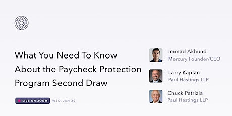 What You Need to Know About the Paycheck Protection Program Second Draw tickets