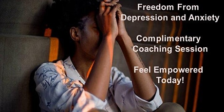 Freedom from Depression and Anxiety - Complimentary Coaching Session tickets