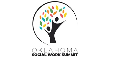 2021 Oklahoma Social Work Summit: Honoring the Past, Changing the Future biglietti