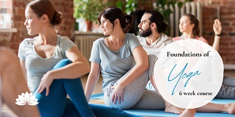 Foundations of Yoga: 6 Week Course tickets