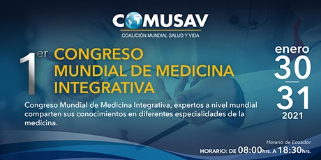 COMUSAV - 1er Congreso Mundial de Medicina Integrativa entradas