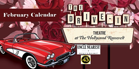 February Drive-In Theatre @ The Hollywood Roosevelt tickets