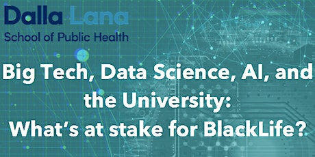Big Tech, Data science, algorithms and BlackLife tickets