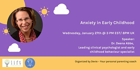 Anxiety in Early Childhood with Dr. Deena Abbe tickets