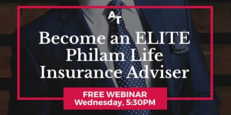 Become an ELITE Philam Life Insurance Adviser tickets