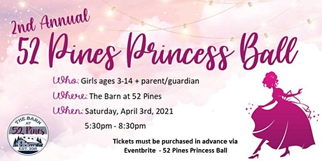 52 Pines Princess Ball tickets