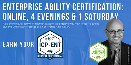 ICAgile Mastering Agility in the Enterprise (ICP-ENT) | Online | Feb 2021 tickets