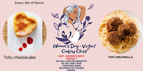 Virtual Plant Based Cooking Class  to celebrate Women's Day tickets