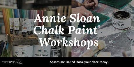 Annie Sloan Chalk Paint® - Beginners Workshop tickets