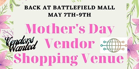 Battlefield Mall Mother's Day Shopping Venue tickets