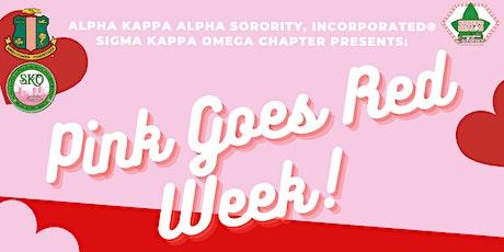 Alpha Kappa Alpha Sorority, Inc.-'Pink Goes Red' Celebration Week tickets