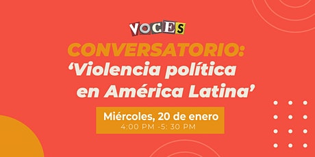 Conversatorio sobre Violencia política en América Latina. entradas