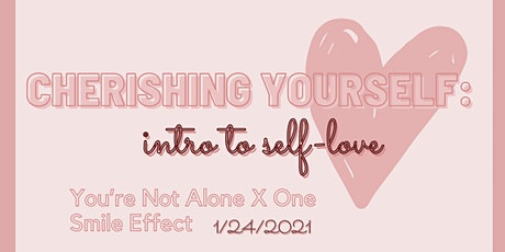 Cherishing Yourself: Intro to Self-Love tickets