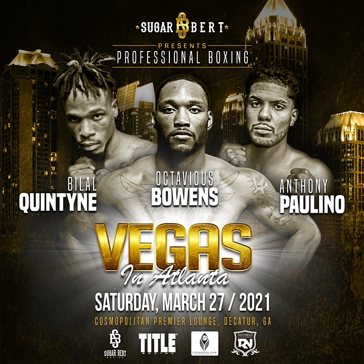Sugar Bert Boxing Presents - Professional Boxing: Vegas In Atlanta Series image