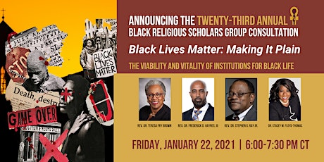 Black Religious Scholars Group Black Lives Matter: Making It Plain tickets