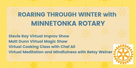 Roaring through Winter with Minnetonka Rotary - FOUR PACKAGE SERIES tickets