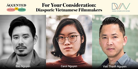 ACCENTED | For Your Consideration: Diasporic Vietnamese FIlmmakers tickets
