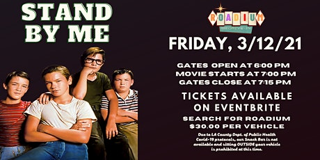 STAND BY ME - Presented by The Roadium Drive-In tickets