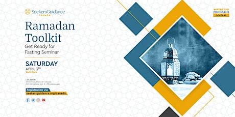 Ramadan Toolkit: Get Ready for Fasting Seminar tickets