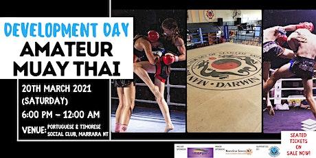 Development Day Amateur Muay Thai tickets