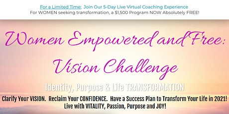 'Women Empowered and Free': Vision Challenge tickets