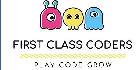 Play Code & Grow with First Class Coders tickets