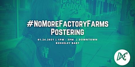 DxE #NoMoreFactoryFarms Postering tickets