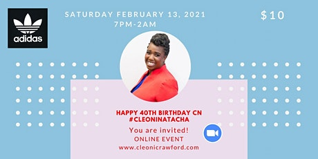 Cleoni's Virtual 40th Birthday Party tickets