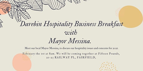 Business breakfast with local Mayor Messina tickets
