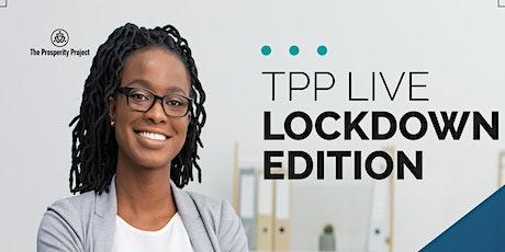TPP Live: Lockdown Edition tickets