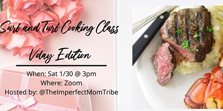 Surf and Turf Valentines Day Cooking Class tickets