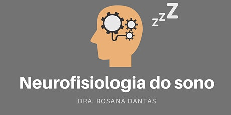 Neurofisiologia do Sono tickets
