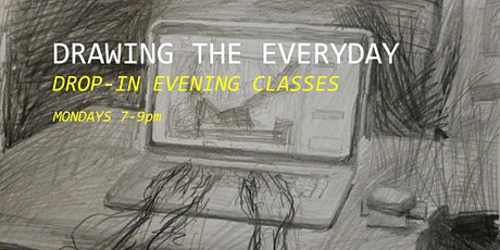 DRAWING THE EVERYDAY | BEGINNER/INTERMEDIATE tickets