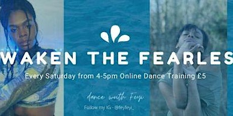 Awaken the FEARLESS - Online Dance Class with Feyi tickets