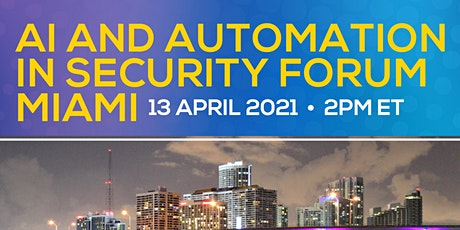 AI and Automation in Security Miami tickets