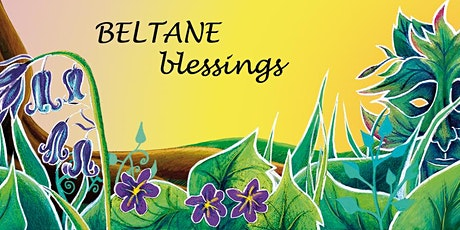 ONLINE BELTANE EVENT - WICCA AND SPIRITUAL EVENT tickets