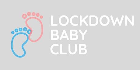 Lockdown Baby Club - Monday in Heysham tickets