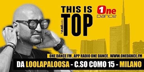 Radio One Dance - ThisIsTop da DJ Marietto biglietti