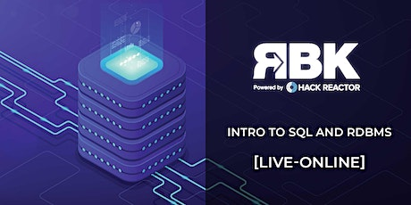 Intro to SQL and RDBMS [LIVE ONLINE] tickets