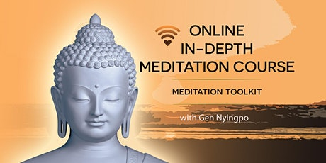 Meditation toolkit - online in-depth course(series of 4) tickets