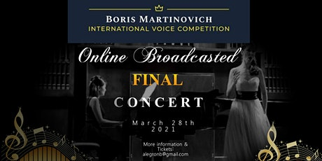 Final Round Live Streaming Concert / Voice Competition Boris Martinovich tickets
