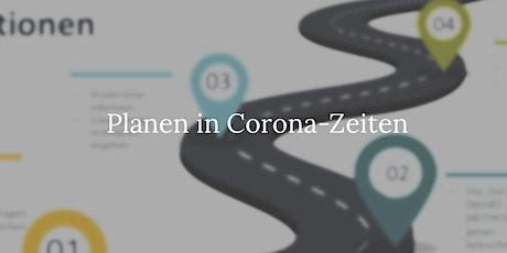Planen in Corona-Zeiten Tickets