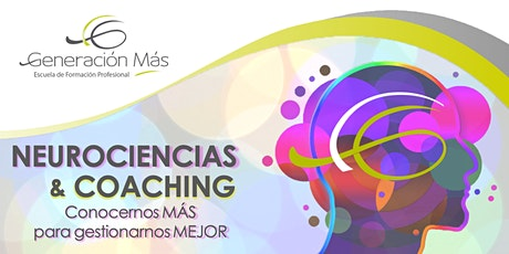 NEUROCIENCIAS & COACHING - Inicia Febrero 2021 boletos