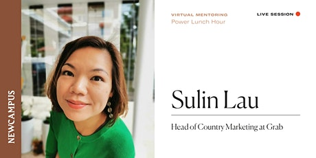 Virtual Mentoring | Power Lunch Hour with Sulin Lau tickets