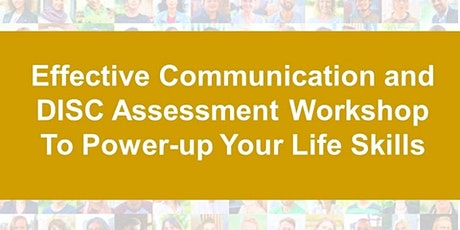 Effective Communication and DISC Workshop tickets
